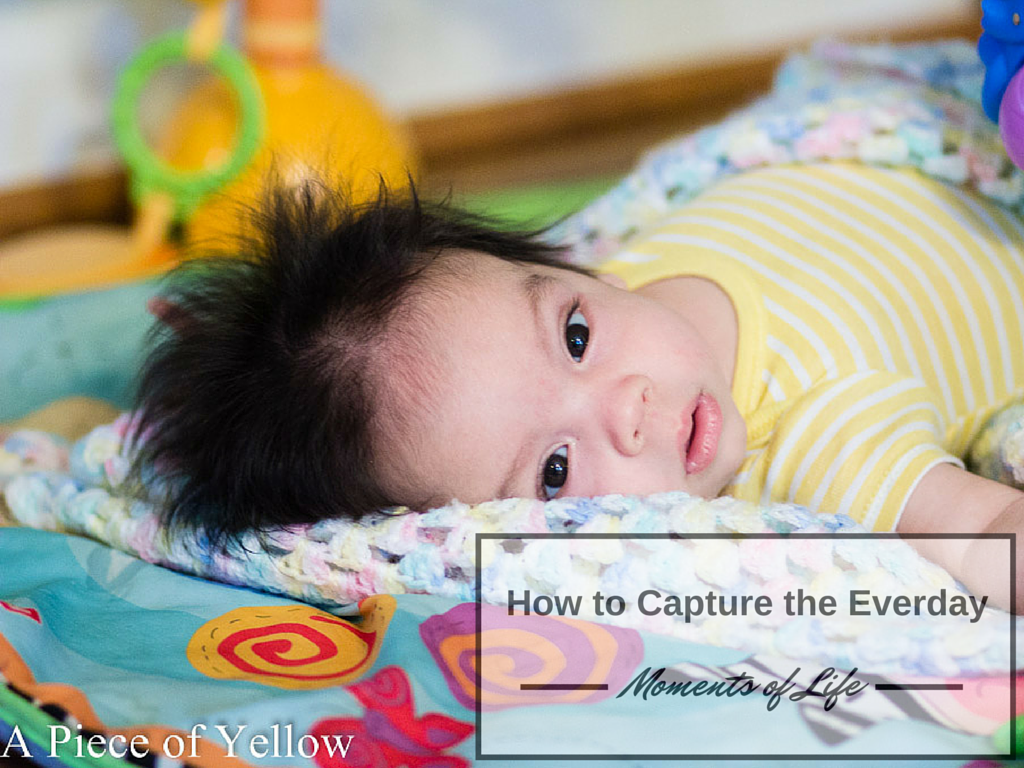 How to Capture the Everday