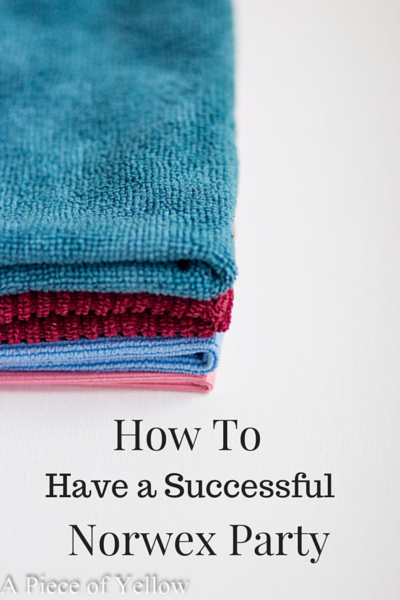 How To Have A Successful Norwex Party A Piece of Yellow